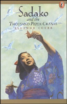 Sadako and the 1000 Paper Cranes