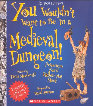 You Wouldn't Want to be in a Medieval Dungeon