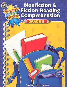 Practice Makes Perfect: Nonfiction & Fiction Reading Comprehension Grade 5