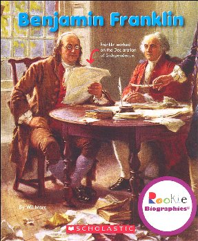 Benjamin Franklin (Rookie Biography)