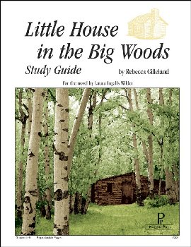 Little House in the Big Woods Study Guide