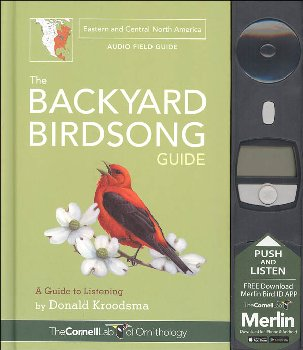 Backyard Birdsong Guide Eastern and Central North America