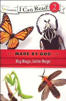 Big Bugs, Little Bugs - Made By God (I Can Read! Level 2)