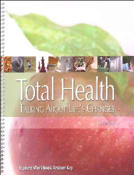 Total Health: Talkng About Life's Changes Workbook Answer Key
