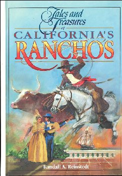 Tales and Treasures of California's Ranchos