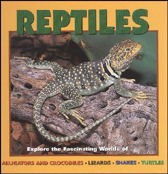 Reptiles (Our Wild World)
