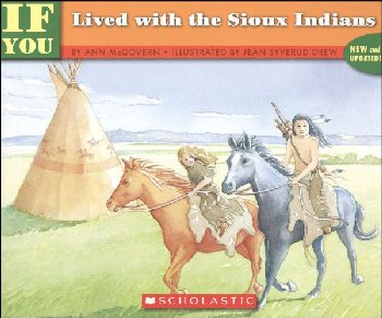 If You Lived with the Sioux Indians / McGover