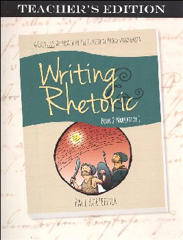 Writing & Rhetoric Book 2: Narrative 1 Teacher's Edition