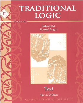 Traditional Logic II Student Text Second Edtn