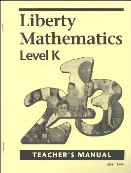 Liberty Mathematics Level K Teacher Manual