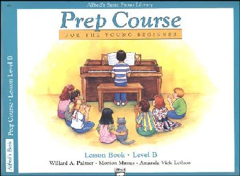 Alfred's Prep Course Level B Lesson Book