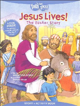 Jesus Lives! The Easter Story (Faith That Sticks)