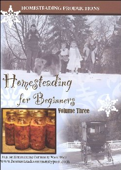 Homesteading for Beginners Volume 3 DVD