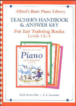Alfred's Basic Piano Course Ear Training Teacher Handbook/Answer Key Levels 1A-4