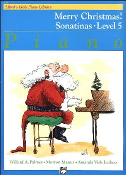 Alfred's Basic Course Level 5 Merry Christmas! Sonatinas Book