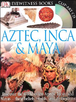 Aztec, Inca and Maya (Eyewitness Book)