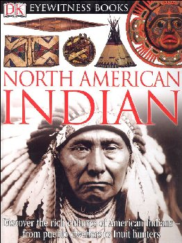 North American Indian (Eyewitness Book)