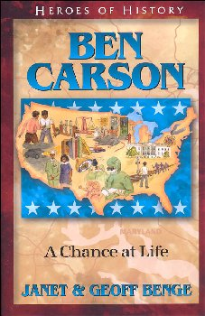 Ben Carson: A Chance at Life (Heroes of History Series)