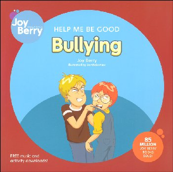 Help Me Be Good: Bullying