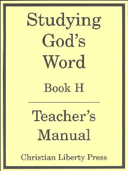 Studying God's Word Book H Teacher's Manual