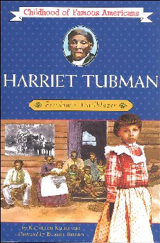 Harriet Tubman (Childhood of Famous Americans)