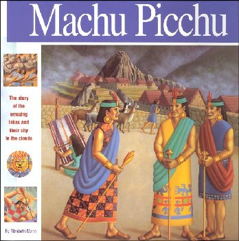 Machu Picchu: Story of Amazing Incas