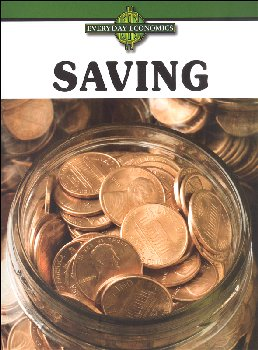 Saving (Everyday Economics)