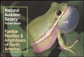 Familiar Reptiles and Amphibians of North America