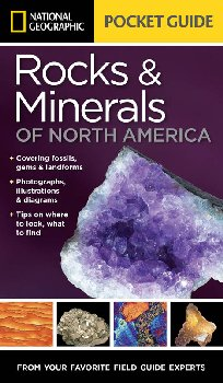 National Geographic Pocket Guide to Rocks & Minerals of North America