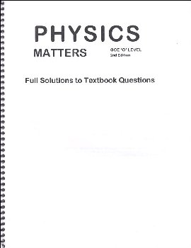 Physics Matters Solutions to Textbook Questions
