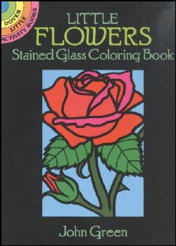 Flowers Little Stained Glass Coloring Book