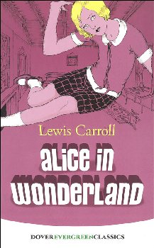 Alice in Wonderland (Evergreen Classic)