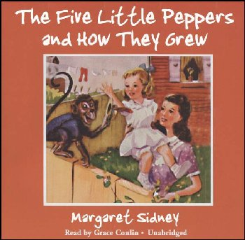 Five Little Peppers And How They Grew Unabridged CD