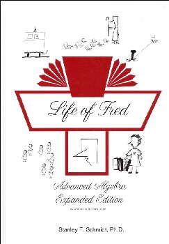 Life of Fred: Advanced Algebra Expanded Edition