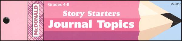 Story Starters Journal Booklet Grades 4-8