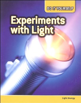 Experiments With Light: Light Energy (Do It Yourself)