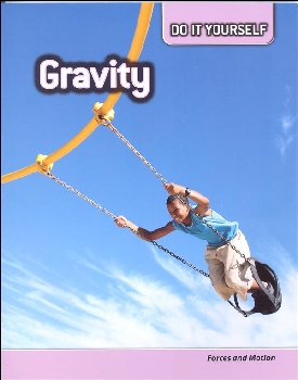Gravity: Forces and Motion (Do It Yourself)
