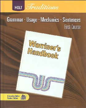 Warriner's Handbook: First Course - Grade 7  Student Text Only (Holt Traditions)