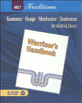 Warriner's Handbook: Introductory Course - Grade 6 Student Text Only (Holt Traditions)