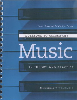 Music in Theory and Practice Workbook