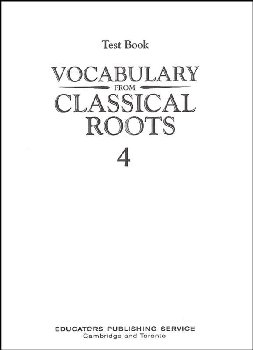 Vocabulary From Classical Roots 4 Test & Key