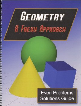 Geometry: A Fresh Approach Even Answers & Solutions Manual