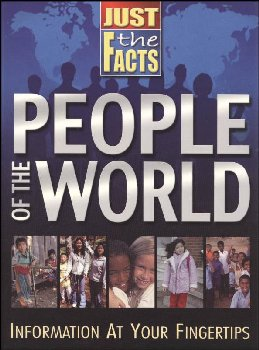 Just the Facts: People of the World