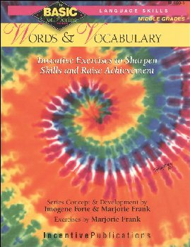 Basic, Not Boring: Words and Vocabulary Grades 6-8+