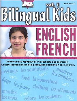 Bilingual Kids English-French Reproducible Resource Book Volume 1