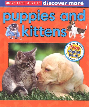 Scholastic Discover More: Puppies and Kittens