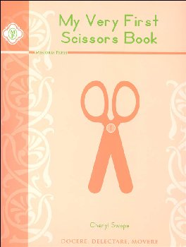 My Very First Scissors Book
