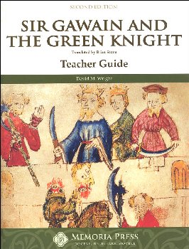 Sir Gawain & the Green Knight Teacher Guide 2nd ed
