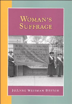 Woman's Suffrage (Researching American Histy)