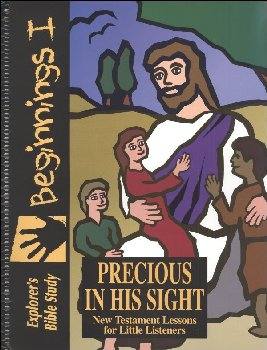 Bible Beginnings: Precious in His Sight (NT)